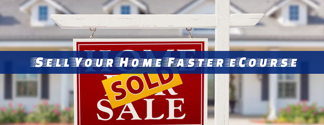 Sell Your Home Faster BONUS eCourse